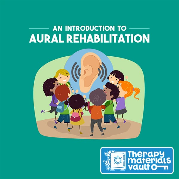 An Introduction to Aural Rehabilitation