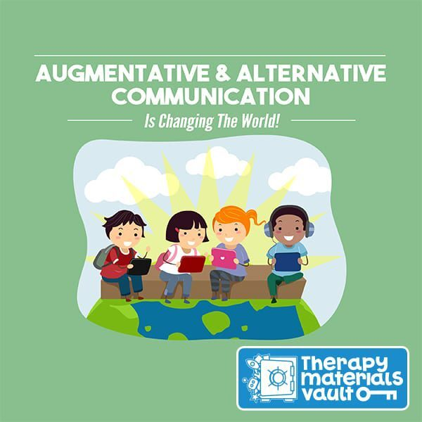 Augmentative & Alternative Communication Is Changing the World!