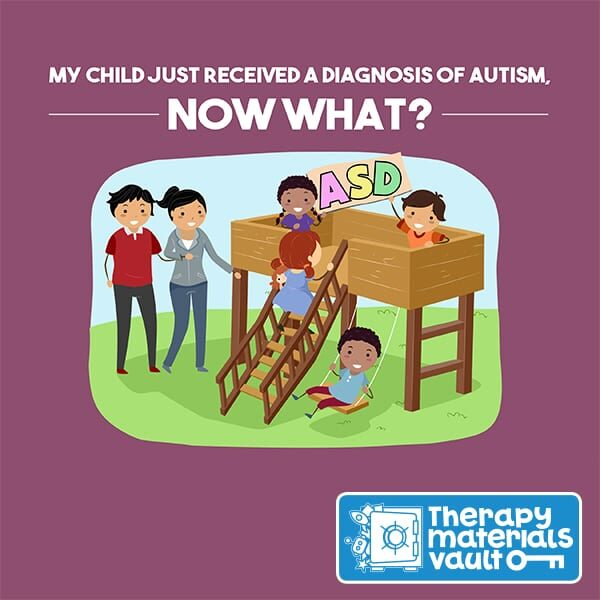 My Child Just Received A Diagnosis of Autism, Now What?