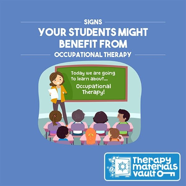 Signs Your Students Might Benefit From Occupational Therapy