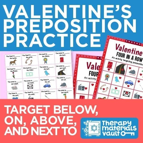 Valentine's Preposition Practice: Target below, on above, and next to
