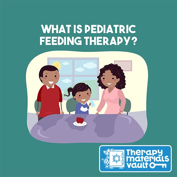 What is Pediatric Feeding Therapy?