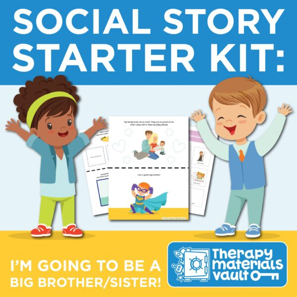 Social-Story-Starter-Kit-I'm-Going-to-be-a-Big-Brother-or-Sister