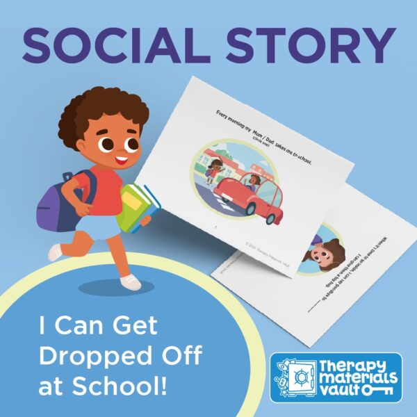 Social Story Get Dropped Off at School