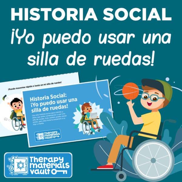Historia Social:¡Yo puedo usar una silla de ruedas! Wheelchair Spanish Social Story